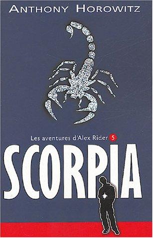 Les Aventures d'Alex Rider (5) : Scorpia