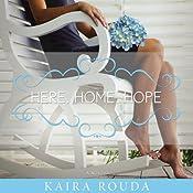 Here, Home, Hope | [Kaira Rouda]