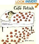 Cafe Fetish