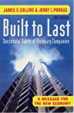 Built to Last: Successful Habits of Visionary Companies (071266968X) by Collins, James