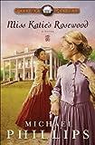 Miss Katie's Rosewood (Carolina Cousins Book #4): A Novel