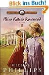 Miss Katie's Rosewood (Carolina Cousi...