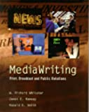 img - for MediaWriting: Print, Broadcast, and Public Relations book / textbook / text book