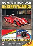 Competition Car Aerodynamics, New 3rd Edition: A Practical Handbook