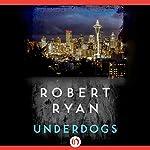 Underdogs | Robert Ryan