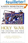 Holy War: The Crusades and Their Impa...