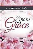 img - for Zipora Grace book / textbook / text book