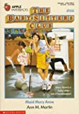 Maid Mary Anne (Baby-Sitters Club #66)