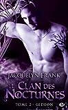 echange, troc Jacquelyn Frank - Le Clan des Nocturnes, tome 2 : Gideon