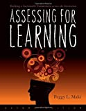 By Peggy L. Maki - Assessing for Learning: Building a Sustainable Commitment Across the Institution: 2nd (second) Edition