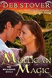 Mulligan Magic (The Mulligans Series, Book 2)