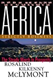 Africa: Strictly Business, The Steady March to Prosperity