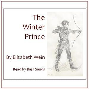 The Winter Prince   [Elizabeth E. Wein]