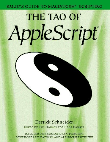 The Tao of AppleScript: BMUG's Guide to Macintosh Scripting