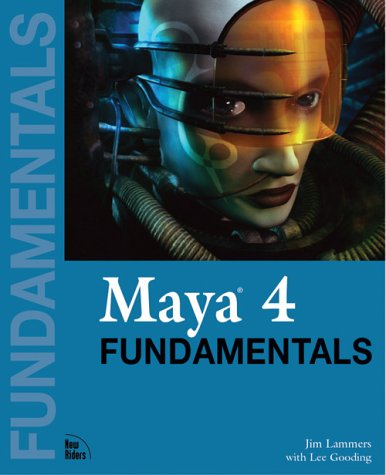 Maya 4 Fundamentals (Fundamentals (New Riders))