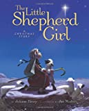 The Little Shepherd Girl: A Christmas Story
