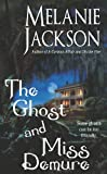 The Ghost and Miss DeMure (1428511180) by Melanie Jackson