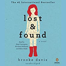Lost & Found (       UNABRIDGED) by Brooke Davis Narrated by Nigel Carrington, Nicolette McKenzie, Helen Walsh