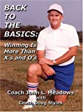 img - for Back to the Basics: Winning Is More Than X's and O's book / textbook / text book