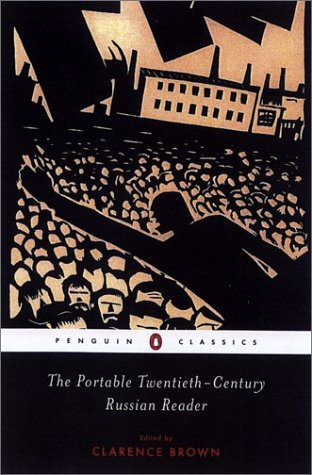 The Portable Twentieth-Century Russian Reader (Penguin...