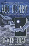 Death Trap (Alaska Mysteries) (0606313389) by Henry, Sue