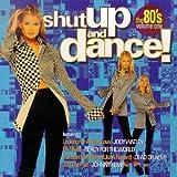 echange, troc Various Artists - Shut Up & Dance the 80's 1