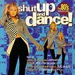 Shut Up & Dance the 80's 1