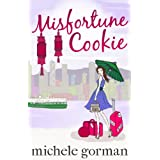 Misfortune Cookie (Single in the City series)by Michele Gorman