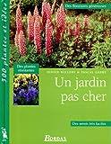 echange, troc Willery - Un jardin pas cher  des floraisons genereuses  des semis faciles