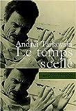 echange, troc Andreï Tarkovski - Le Temps scellé
