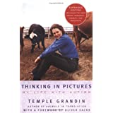 Thinking in Pictures, Expanded Edition: My Life with Autismby Temple Grandin