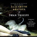 The Swan Thieves | Elizabeth Kostova