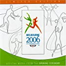 Melbourne 2006 XVIII Commonwealth Games: Official Music from the Opening Ceremony