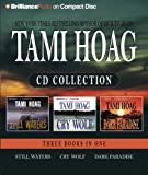 Tami Hoag CD Collection: Still Waters/Cry Wolf/Dark Paradise Tami Hoag