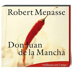 Don Juan de la Mancha oder Die Erziehung der Lust Audiobook
