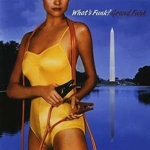 Grand Funk Railroad - What's Funk - Amazon.com Music