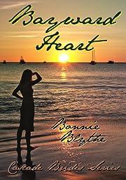 Bayward Heart (Cascade Brides Series)