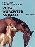 Royal Worcester Animals (1st Edition) : The Charlton Standard Catalogue
