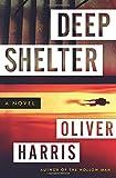 Deep Shelter: A Novel