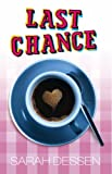 Last Chance (Bite) (0340854596) by Dessen, Sarah