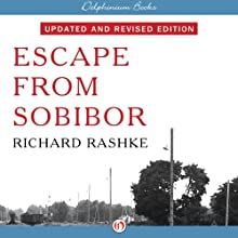 Escape from Sobibor Audiobook by Richard Rashke Narrated by Robert Blumenfeld