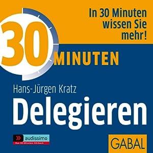 30 Minuten Delegieren Hörbuch