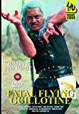 Fatal Flying Guillotine [1977] [DVD]