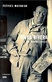 Diego Rivera, le rêveur éveillé (French Edition) (2020376091) by Marnham, Patrick