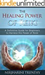 Reiki: The Healing Energy of Reiki -...