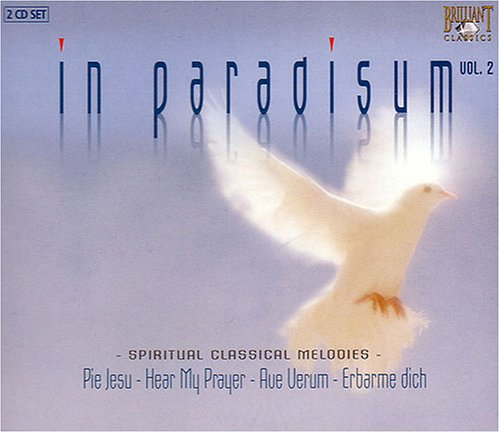 In Paradisum 2: Spiritual Classical Melodies