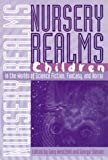 Nursery Realms: Children in the Worlds of Science Fiction, Fantasy, and Horror (Proceedings of the J.Lloyd Eaton Conference on Science Fiction & Fantasy Literature)