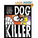 Bob the Angry Flower: Dog Killer