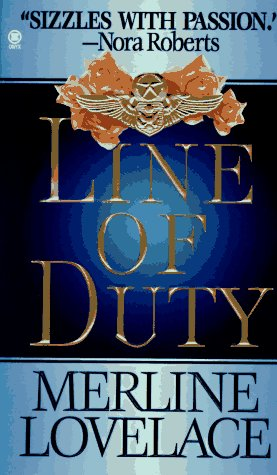 Line of Duty, MERLINE LOVELACE