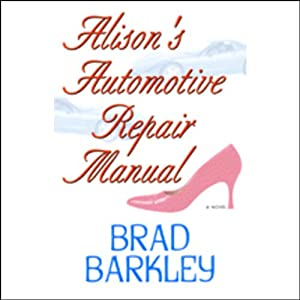 Alison's Automotive Repair Manual | [Brad Barkley]